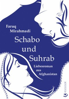 Schabo und Suhrab - Mirahmadi, Faruq