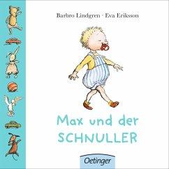 Max und der Schnuller - Lindgren, Barbro