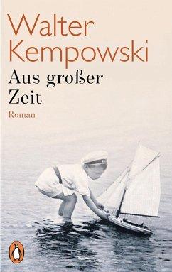 Aus großer Zeit - Kempowski, Walter