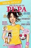 Jubel für das Goal Girl - Pepa / Your Style Bd.2