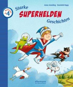 Starke Superhelden-Geschichten - Ameling, Anne