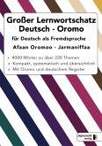 Großer Lernwortschatz Deutsch-Oromo für Deutsch als Fremdsprache