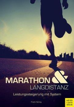 Marathon und Langdistanz - Hennig, Frank