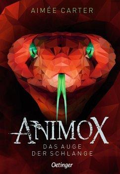 Das Auge der Schlange / Animox Bd.2 - Carter, Aimee