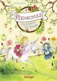 Ein Einhorn für Rosalie / Die Feenschule Bd.3