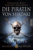 Die Piraten von Shadaki / Die neuen Kai Krieger Bd.2