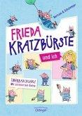 Frieda Kratzbürste und ich Bd.1
