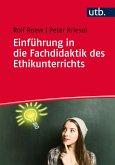 Einführung in die Fachdidaktik des Ethikunterrichts