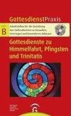 Gottesdienste zu Himmelfahrt, Pfingsten und Trinitatis