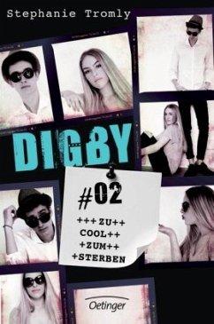 Zu cool zum Sterben / Digby Bd.2 - Tromly, Stephanie
