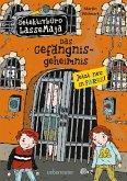 Das Gefängnisgeheimnis / Detektivbüro LasseMaja Bd.24