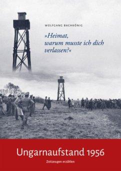 Ungarnaufstand 1956 - Bachkönig, Wolfgang
