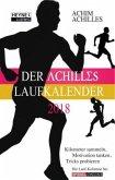Der Achilles Laufkalender 2018 Taschenkalender
