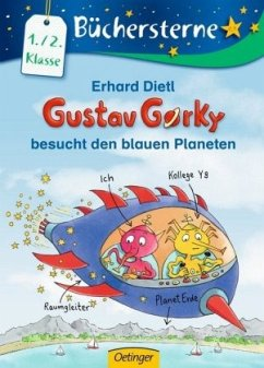 Gustav Gorky besucht den blauen Planeten / Gustav Gorky Büchersterne Bd.1 - Dietl, Erhard