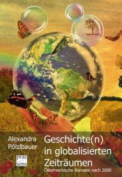 Geschichte(n) in globalisierten Zeiträumen