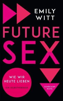 Future Sex (eBook, ePUB) - Witt, Emily