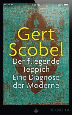 Der fliegende Teppich (eBook, ePUB) - Scobel, Gert