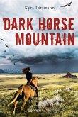 Dark Horse Mountain (eBook, ePUB)