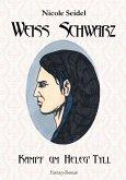 Weiss Schwarz (eBook, ePUB)