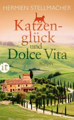 Katzenglück und Dolce Vita (eBook, ePUB) - Stellmacher, Hermien