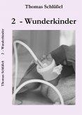 2 - Wunderkinder (eBook, ePUB)