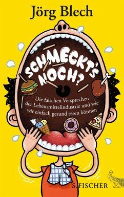 Schmeckt's noch? (eBook, ePUB) - Blech, Jörg