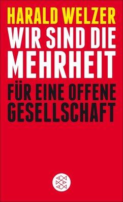 Wir sind die Mehrheit (eBook, ePUB) - Welzer, Harald