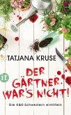 Der Gärtner war's nicht! / Konny und Kriemhild Bd.1 (eBook, ePUB)