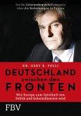 Deutschland zwischen den Fronten (eBook, ePUB)