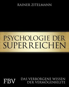 Psychologie der Superreichen (eBook, PDF) - Zitelmann, Rainer