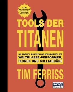 Tools der Titanen (eBook, PDF) - Ferriss, Tim