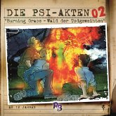 Die PSI-Akten, Folge 2: Burning Grace - Wald der Todgeweihten (MP3-Download)