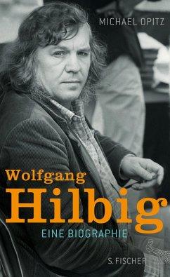 Wolfgang Hilbig (eBook, ePUB) - Opitz, Michael