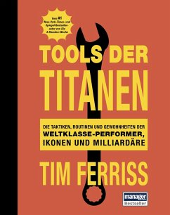 Tools der Titanen (eBook, ePUB) - Ferriss, Tim