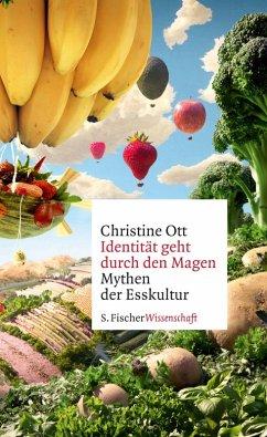 Identität geht durch den Magen (eBook, ePUB) - Ott, Christine