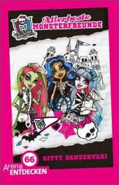 Allerbeste Monsterfreunde / Monster High ab 9 Bd.1 (Mängelexemplar) - Daneshvari, Gitty
