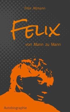 Felix (eBook, ePUB)