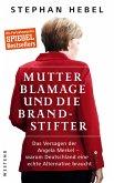 Mutter Blamage und die Brandstifter (eBook, ePUB)