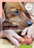 Helfende Hände für die Hundegesundheit (eBook, ePUB)