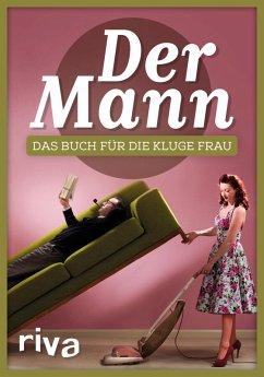 Der Mann (eBook, PDF) - Verlag, Riva