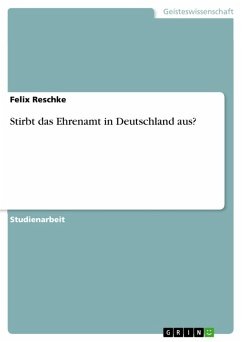 Stirbt das Ehrenamt in Deutschland aus? (eBook, PDF)
