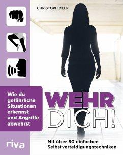 Wehr dich! (eBook, ePUB) - Delp, Christoph