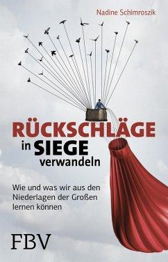 Rückschläge in Siege verwandeln (eBook, ePUB) - Schimroszik, Nadine