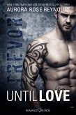 Trevor / Until Love Bd.2 (eBook, ePUB)