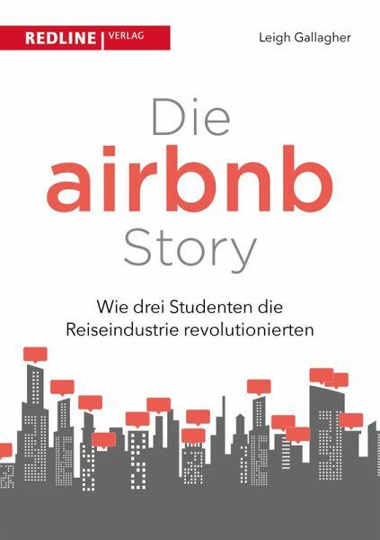 die airbnb story ebook pdf von leigh gallagher. Black Bedroom Furniture Sets. Home Design Ideas