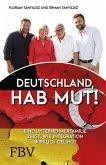 Deutschland, hab Mut! (eBook, ePUB)