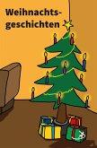 Weihnachtsgeschichten I (eBook, ePUB)