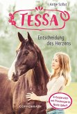 Entscheidung des Herzens / Tessa Bd.1 (eBook, ePUB)