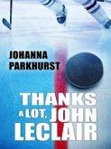 Thanks a Lot, John LeClair (eBook, ePUB)