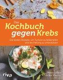 Das Kochbuch gegen Krebs (eBook, PDF)